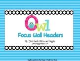 Owl Themed Focus Wall Headers