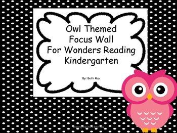 Owl Themed Focus Wall for Wonders Reading Kindergarten Unit 8 & 9