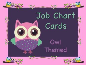 """Owl Themed """"Look Whooo's Helping"""" Job Chart Cards - Great Classroom Management!!"""