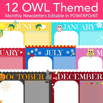 Owl Theme - Newsletters - 12 Monthly Themed Newsletters
