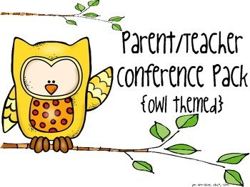 {Owl Themed} Parent/Teacher Conference Pack