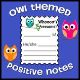 Owl Themed Positive Behavior / Accomplishment Notes