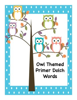 Back to School Owl Themed Primer Dolch Sight Vocabulary Words