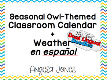Owl Themed Seasonal Calendar in Spanish *with math components and weather cards*