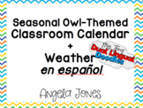 Owl Themed Seasonal Calendar in Spanish *with math compone