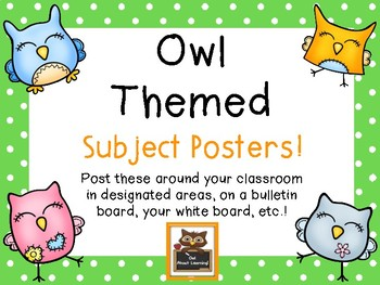 Owl Themed Subject Posters for Your Classroom!