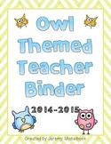 Owl Themed Teacher Binder 2014-2015
