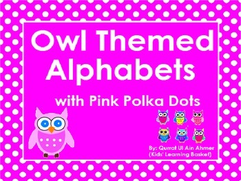 Owl Themed Word Wall Alphabet with Pink Polka Dots: