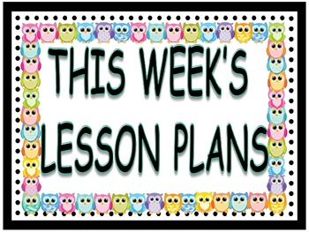 Owl This Week's Lesson Plans Sign