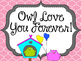 Owl Valentine's Day Board.  Owl Love You Forever.