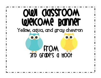 Owl Welcome Banner Aqua, Yellow, and Gray Chevron