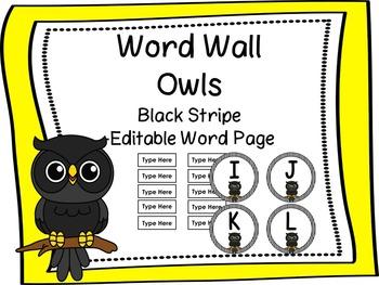 Owl Word Wall -Black Stripes