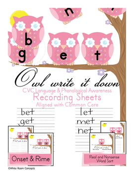 Owl Write it Down- CVC Language & Phonological Awareness Activities- Common Core