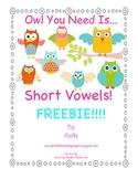 Owl You Need Is Vowels. Short Vowel Fun Freebie!