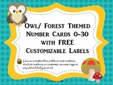 Owl _ Forest Themed Number Cards 0-30 with FREE Customizable Labels