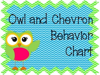 Owl and Chevron Behavior Chart