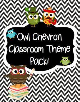 Owl and Chevron Classroom Theme Pack ( Editable )