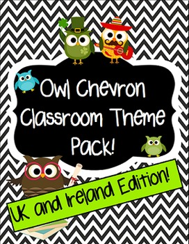 Owl and Chevron Classroom Theme Pack (Editable) UK/Ireland Edition