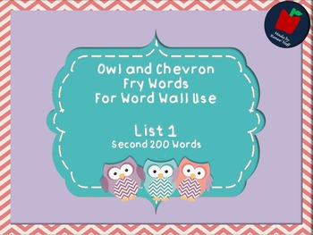 Owl and Chevron Sight Words for the Word Wall List 1 of Se