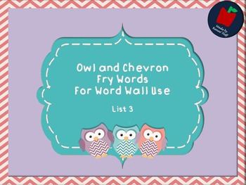 Owl and Chevron Sight Words for the Word Wall List 3