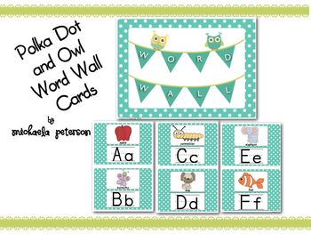 Owl and Polka Dot Alphabet Word Wall Cards {Pictures and Letters}