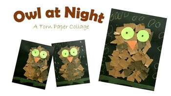 Owl at Night: A Torn Paper Collage - An Art Lesson for Kids!