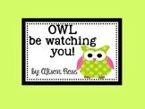 Owl be watching you!
