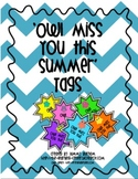 'Owl miss you this summer' tags