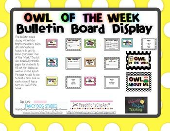 Owl of the Week Bulletin Board Display Kit (Student of the Week)