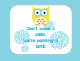 Owl themed testing sign