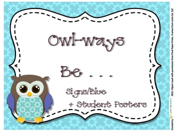 Owl Signs Forest Series -Owl-ways Inspirational Classroom Rules Blue