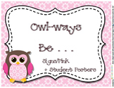 Owl Signs Forest Series - Owl-ways Inspirational Classroom Rules Pink