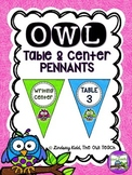 Owls Classroom Theme - Table and Center Signs