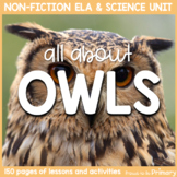 Owl Bird Science & Non-Fiction ELA Unit