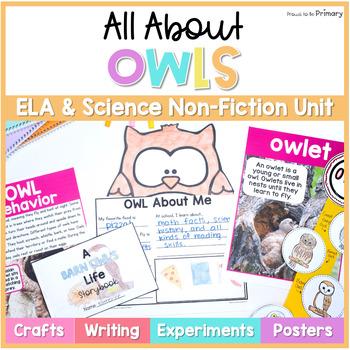 Owls Non-Fiction ELA & Science Unit