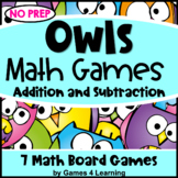 Owls Math Games: Owl Themed Addition and Subtraction Games: Fall Math Activities