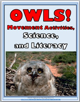 Owls Science with Movement Activities and Literacy - Owls Unit