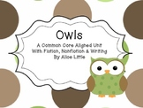 Owls: A Common Core Aligned Language Arts Unit