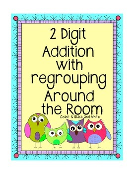 Owls Around the Room (2 digit Addition w/regrouping)
