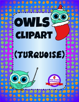 Owls Clipart - Everyday & Holidays (Turquoise Pack)