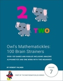 Owl's Mathematickles: 100 Brain Strainers