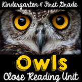 Owls Informational Text Close Reading Unit
