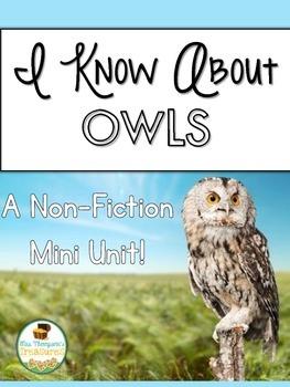 Owls: Nonfiction Mini Unit & Graphic Organizers