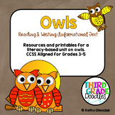 Owls:  Reading and Writing Informational Text/Common Core Aligned