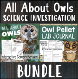 Owls Science Investigation BUNDLE Owl Pellet Dissection & Reading Comprehension