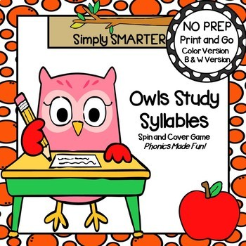 Owls Study Syllables:  NO PREP Owl Themed Syllables Spin and Cover Game