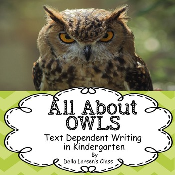Owls Text Dependent Writing