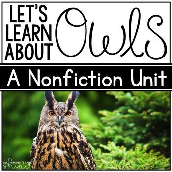 Owls Unit - Literacy & Science!