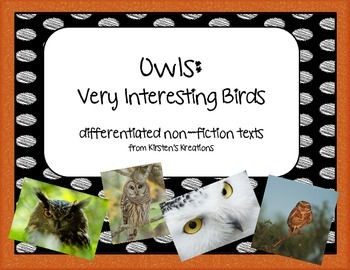 Owls: Very Interesting Birds - differentiated non-fiction