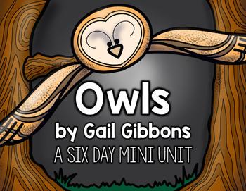 Owls by Gail Gibbons (A Mini Unit)